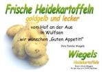 Werbung für frische Heidekartoffeln von Wiegels Heidekartoffeln